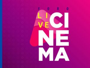 Primer Foro virtual Live Cinema en México
